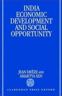 India: Economic Development and Social Opportunity