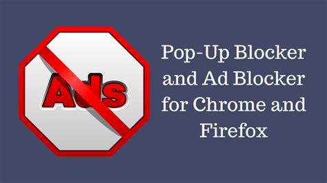 9 Best Pop Up Ad Blocker for Chrome and Firefox [Paid and