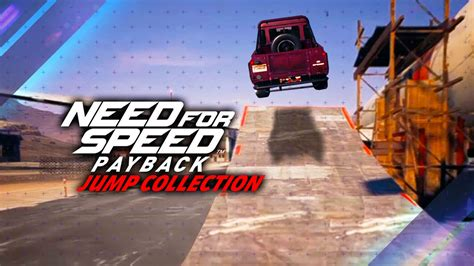Need for Speed Payback - Best Jumps Guide - Need for Speed
