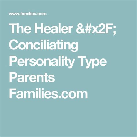 The Healer / Conciliating Personality Type